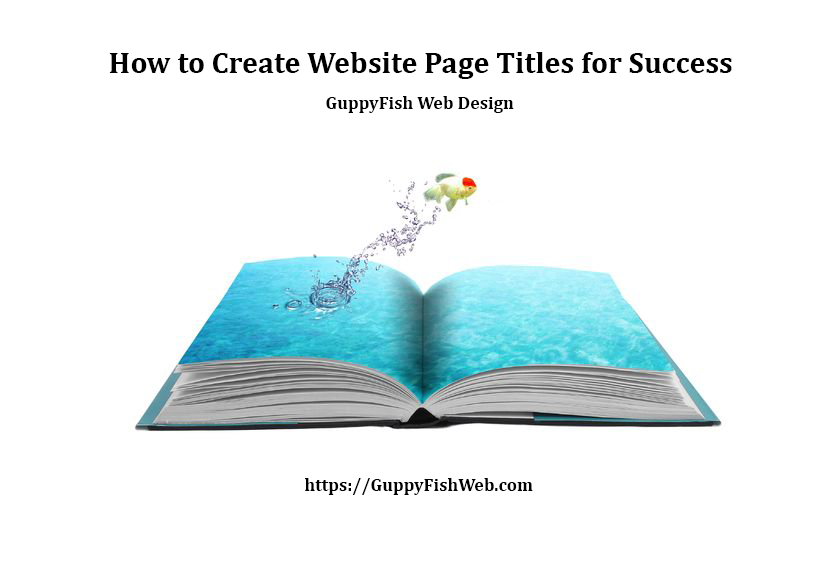 How to Create Website Page Titles for Success - fish jumping from book
