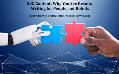SEO Content: Why You See Results Writing for People, not Robots